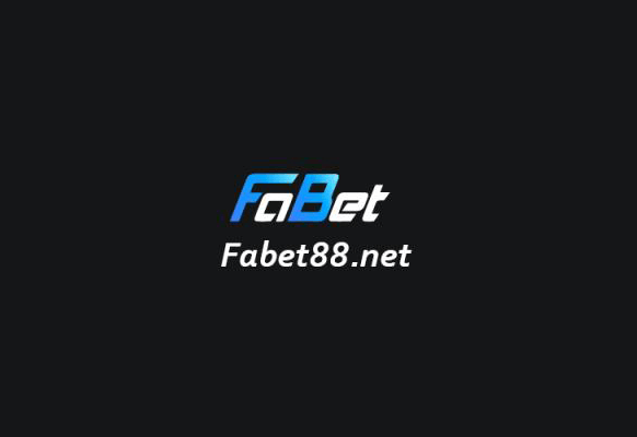 Nhà cái Fabet – uy tín – chất lượng