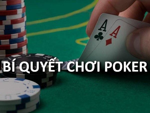 Chơi poker hiệu quả - thắng lớn